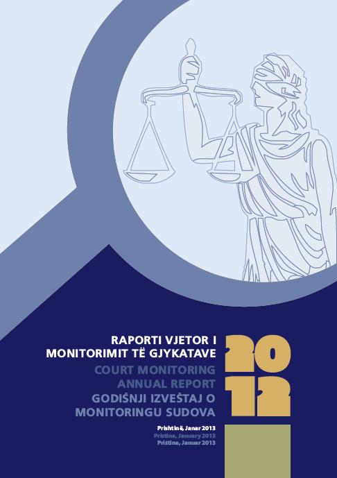 Raporti i monitorimit të gjykatave 2012